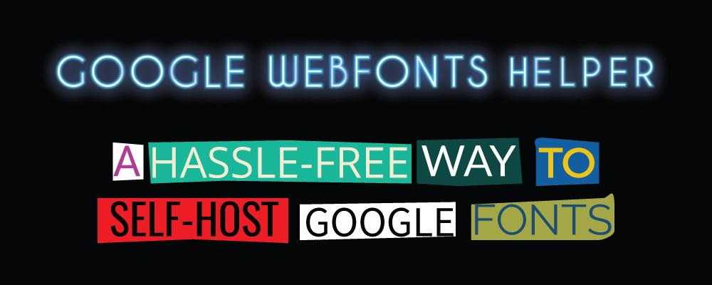 Google Webfonts Helper