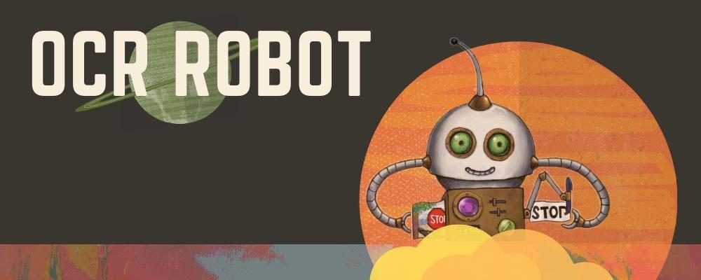 Introducing the OCR Robot