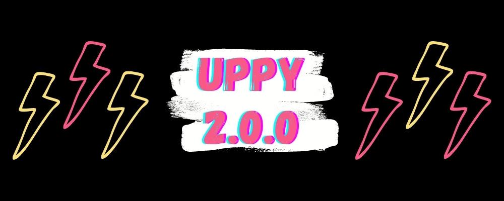 Uppy 2.0